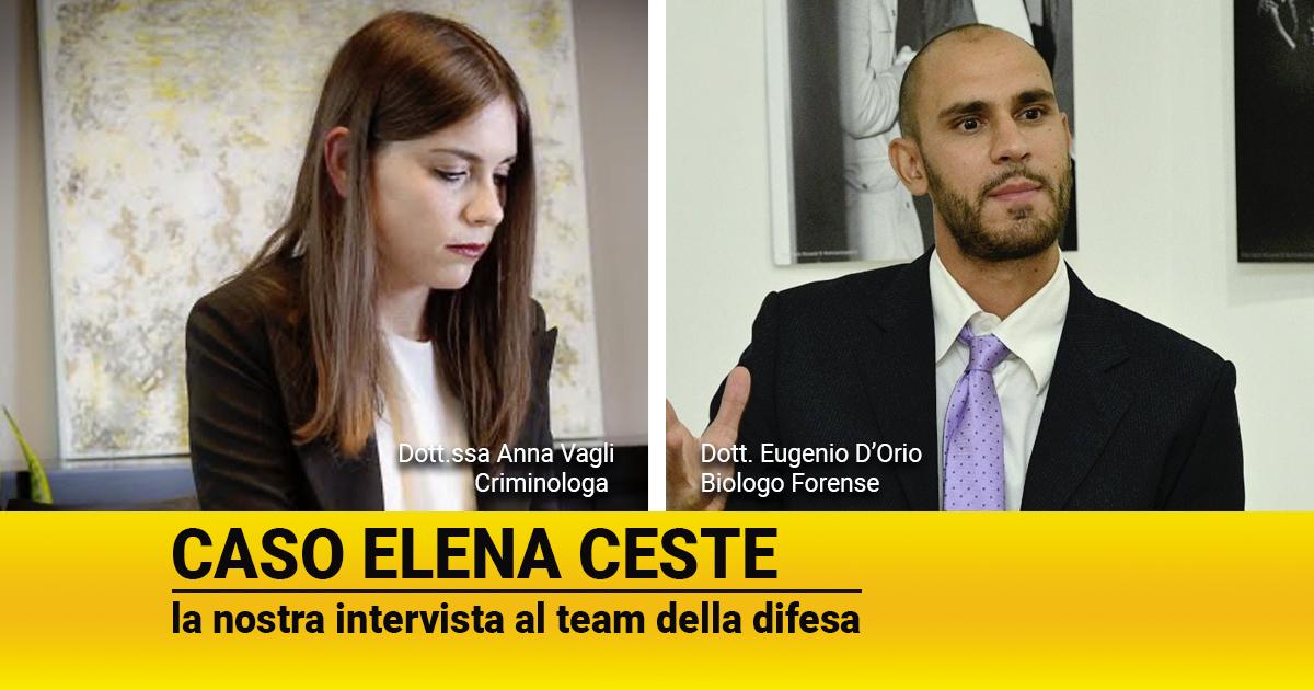 Caso Elena Ceste: la nostra intervista al team della difesa