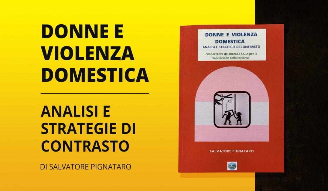 Donne e violenza domestica: analisi e strategie di contrasto